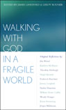 link and cover image for the book Walking With God in a Fragile World