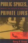 link and cover image for the book Public Spaces, Private Lives: Beyond the Culture of Cynicism