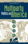 link and cover image for the book Multiparty Politics in America: Prospects and Performance, Second Edition
