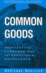 link and cover image for the book Common Goods: Reinventing European Integration Governance