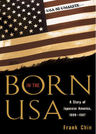 link and cover image for the book Born in the USA: A Story of Japanese America, 1889-1947