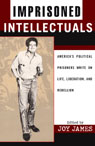 link and cover image for the book Imprisoned Intellectuals: America's Political Prisoners Write on Life, Liberation, and Rebellion