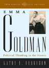 link and cover image for the book Emma Goldman: Political Thinking in the Streets