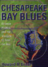 link and cover image for the book Chesapeake Bay Blues: Science, Politics, and the Struggle to Save the Bay