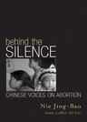 link and cover image for the book Behind the Silence: Chinese Voices on Abortion