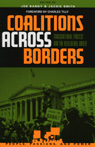 link and cover image for the book Coalitions across Borders: Transnational Protest and the Neoliberal Order