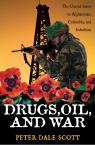 link and cover image for the book Drugs, Oil, and War: The United States in Afghanistan, Colombia, and Indochina