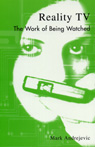link and cover image for the book Reality TV: The Work of Being Watched