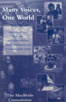 link and cover image for the book Many Voices, One World: Towards a New, More Just, and More Efficient World Information and Communication Order