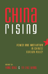 link and cover image for the book China Rising: Power and Motivation in Chinese Foreign Policy