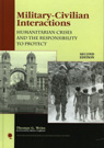 link and cover image for the book Military-Civilian Interactions: Humanitarian Crises and the Responsibility to Protect, Second Edition