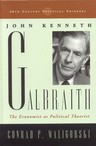 link and cover image for the book John Kenneth Galbraith: The Economist as Political Theorist