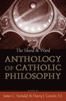 link and cover image for the book The Sheed and Ward Anthology of Catholic Philosophy