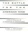 link and cover image for the book The Battle for the American Mind: A Brief History of a Nation's Thought