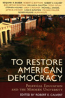 link and cover image for the book To Restore American Democracy: Political Education and the Modern University