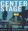 link and cover image for the book Center Stage: Media and the Performance of American Politics