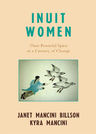 link and cover image for the book Inuit Women: Their Powerful Spirit in a Century of Change