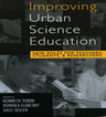 link and cover image for the book Improving Urban Science Education: New Roles for Teachers, Students, and Researchers