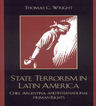 link and cover image for the book State Terrorism in Latin America: Chile, Argentina, and International Human Rights