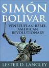 link and cover image for the book Simón Bolívar: Venezuelan Rebel, American Revolutionary