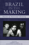 link and cover image for the book Brazil in the Making: Facets of National Identity