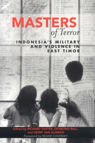 link and cover image for the book Masters of Terror: Indonesia's Military and Violence in East Timor