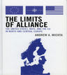 link and cover image for the book The Limits of Alliance: The United States, NATO, and the EU in North and Central Europe