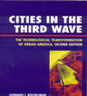 link and cover image for the book Cities in the Third Wave: The Technological Transformation of Urban America, Second Edition