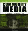 link and cover image for the book Community Media: A Global Introduction
