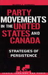 link and cover image for the book Party Movements in the United States and Canada: Strategies of Persistence