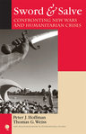 link and cover image for the book Sword & Salve: Confronting New Wars and Humanitarian Crises
