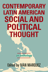 link and cover image for the book Contemporary Latin American Social and Political Thought: An Anthology