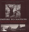 link and cover image for the book Empire to Nation: Historical Perspectives on the Making of the Modern World