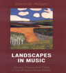 link and cover image for the book Landscapes in Music: Space, Place, and Time in the World's Great Music