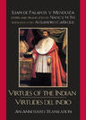 link and cover image for the book Virtues of the Indian/Virtudes del indio: An Annotated Translation