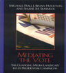 link and cover image for the book Mediating the Vote: The Changing Media Landscape in U.S. Presidential Campaigns