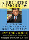 link and cover image for the book A Brighter Tomorrow: Fulfilling the Promise of Nuclear Energy