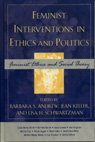 link and cover image for the book Feminist Interventions in Ethics and Politics: Feminist Ethics and Social Theory