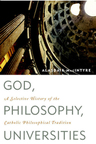 link and cover image for the book God, Philosophy, Universities: A Selective History of the Catholic Philosophical Tradition