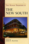 link and cover image for the book The Human Tradition in the New South