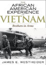 link and cover image for the book The African American Experience in Vietnam: Brothers in Arms