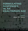 link and cover image for the book Formulating Responses in an Egalitarian Age