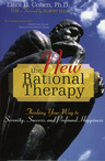 link and cover image for the book The New Rational Therapy: Thinking Your Way to Serenity, Success, and Profound Happiness
