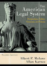 link and cover image for the book The American Legal System: Perspectives, Politics, Processes, and Policies, Second Edition
