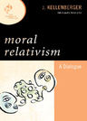 link and cover image for the book Moral Relativism: A Dialogue