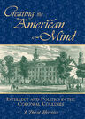 link and cover image for the book Creating the American Mind: Intellect and Politics in the Colonial Colleges