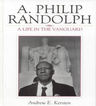 link and cover image for the book A. Philip Randolph: A Life in the Vanguard