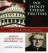 link and cover image for the book We Hold These Truths: Catholic Reflections on the American Proposition