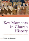 link and cover image for the book Key Moments in Church History: A Concise Introduction to the Catholic Church