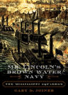 link and cover image for the book Mr. Lincoln's Brown Water Navy: The Mississippi Squadron